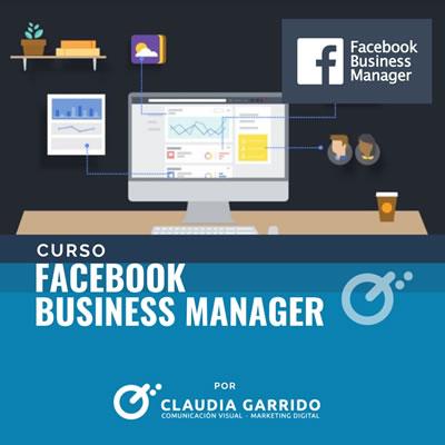 Claudia Garrido Curso Facebook Business Manager