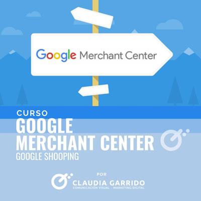 Claudia Garrido Curso Google Merchant