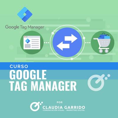 Claudia Garrido Curso Google Tag ManagerClaudia Garrido Curso Google Tag Manager