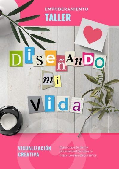 Claudia Garrido - Taller Diseñando Mi Vida 1